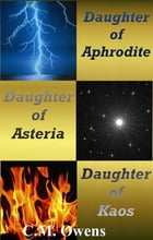 The Daughter Trilogy Bundle by C.M. Owens
