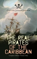 9788026877479 - Captain Charles Johnson: The Real Pirates of the Caribbean (Complete Edition: Volume 1&2) - Kniha