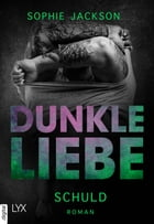 Dunkle Liebe - Schuld by Sophie Jackson