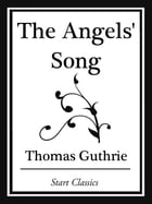 The Angels' Song (Start Classics) by Thomas Guthrie