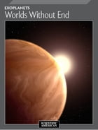 Exoplanets: Worlds Without End
