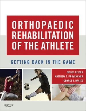 Orthopaedic Rehabilitation of the Athlete Getting Back in the Game
