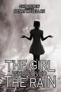 The Girl Who Loved the Rain e4d5cb5c-4ff9-40fa-8279-9352af698c56