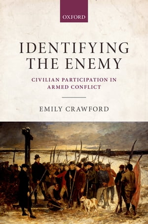 Identifying the Enemy Civilian Participation in Armed Conflict