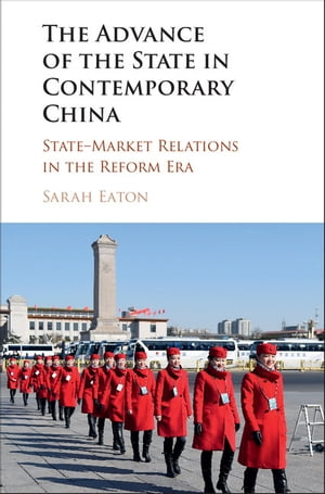 The Advance of the State in Contemporary China State-Market Relations in the Reform Era