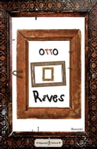 Reves by Otto
