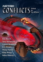 Further Conflicts by NewCon Press