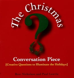 Book Christmas Conversation Piece by Paul Lowrie
