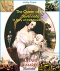 9786155564550 - Gustave Aimard, Lascelles Wraxall, Murat Ukray: Queen of the Savannah - Könyv