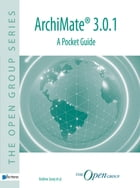 ArchiMate® 3.0.1 - A Pocket Guide by Andrew Josey
