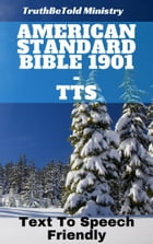 American Standard Bible 1901 - TTS: Text To Speech Friendly by TruthBeTold Ministry
