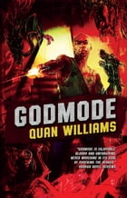 Godmode by Quan Williams