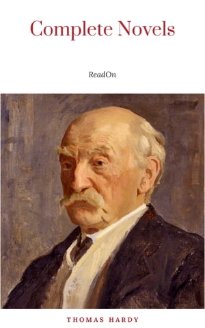 The Complete Novels of Thomas Hardy
