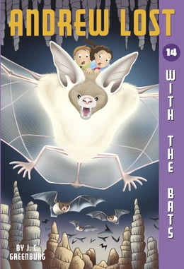 Book Andrew Lost #14: With the Bats by J.C. Greenburg
