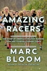 Amazing Racers: The Story of America's Greatest Running Team and its Revolutionary Coach Cover Image