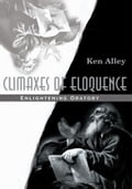 Climaxes of Eloquence eb528d25-67d5-4457-8042-23e3bad55af9