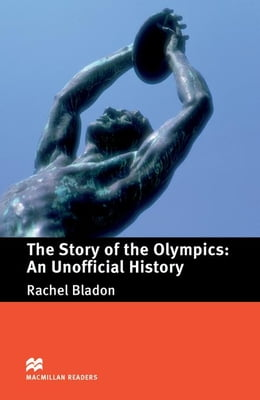 Book The Story of the Olympics: An Unofficial History: Pre-Intermediate ELT/ESL Graded Reader by Bladon, Rachel