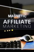 Magnetic Affiliate Marketing by SoftTech
