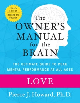 Book Love: The Owner's Manual by Pierce Howard