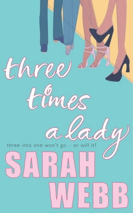 Book Three Times a Lady by Sarah Webb
