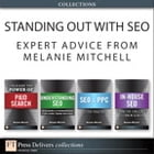 Standing Out with SEO: Expert Advice from Melanie Mitchell (Collection) by Melanie Mitchell