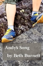 Andy's Song by Beth Burnett