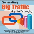 Generating Big Traffic Using Link Exchanging by Anonymous