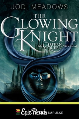 Book The Glowing Knight by Jodi Meadows