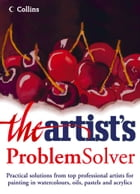 The Artist's Problem Solver by Artist Magazine, The
