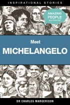 Meet Michelangelo by Charles Margerison