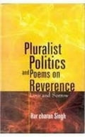 9789351287872 - Harcharan Singh: Pluralist Politics and Poems on Revernce - पुस्तक