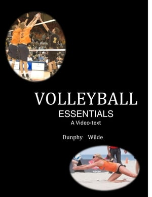 Volleyball Essentials--A video text The video-text sports series