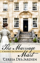 The Marriage Mart by Teresa DesJardien