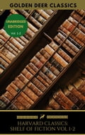 The Harvard Classics Shelf of Fiction Vol: 1-2 220fe26d-84d6-48bc-abd5-6e20f3fbf562