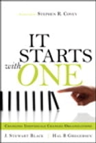 Starts with One, It: Changing Individuals Changes Organizations