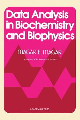 Book Data Analysis in Biochemistry and Biophysics by Mager, Magar