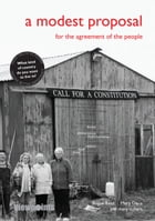 A Modest Proposal: For the Agreement of the People by Angus Reid