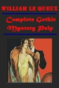 1230000244817 - William Le Queux: Complete Gothic Mystery Pulp - Buch