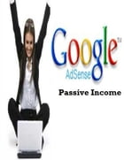Google Adsense Passive Income by V.T.