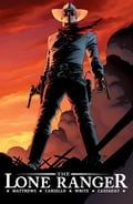 Lone Ranger Vol 1: Now And Forever 10ab85a4-c703-42fe-ac91-097c425f7608