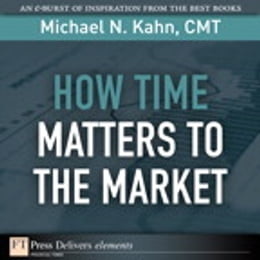 Book How Time Matters to the Market by Michael N. Kahn CMT
