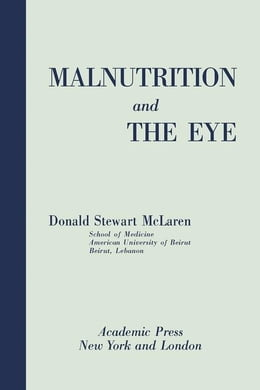 Book Malnutrition and the Eye by McLaren, Donald