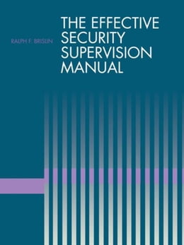 Book The Effective Security Supervision Manual by Brislin, Ralph