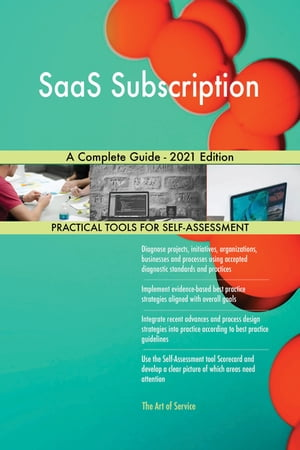 SaaS Subscription A Complete Guide - 2021 Edition by Gerardus Blokdyk