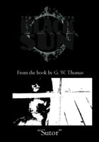 The Book of the Black Sun: Sutor by G. W. Thomas
