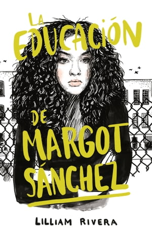 La educación de Margot Sanchez by Lilliam Rivera