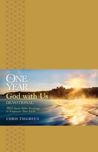 The One Year God with Us Devotional: 365 Daily Bible Readings to Empower Your Faith