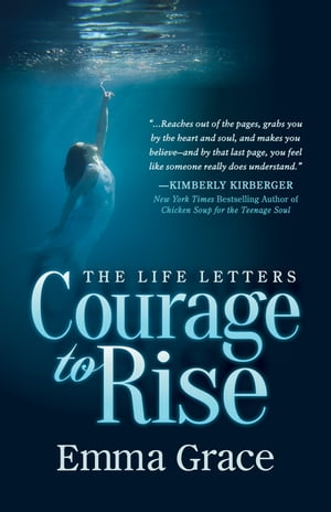 The Life Letters, Courage to Rise