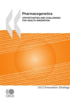 Pharmacogenetics: Opportunities and Challenges for Health Innovation by Collective
