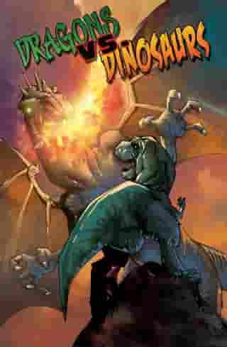 Dragons vs. Dinosaurs by Chris Eric Peterson